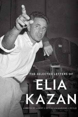 book, selected letters of elia kazan