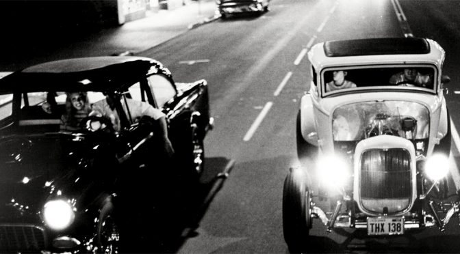 American Graffiti: How Time Flies When You're Cruising