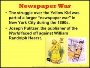 Newspaper war and the Yellow Kid