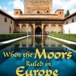 when moors ruled in europe poster